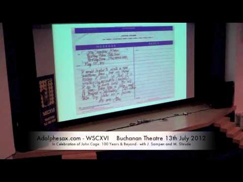 WSCXVI In Celebration of John Cage  100 Years & Beyond   with J  Sampen and M  Shrude
