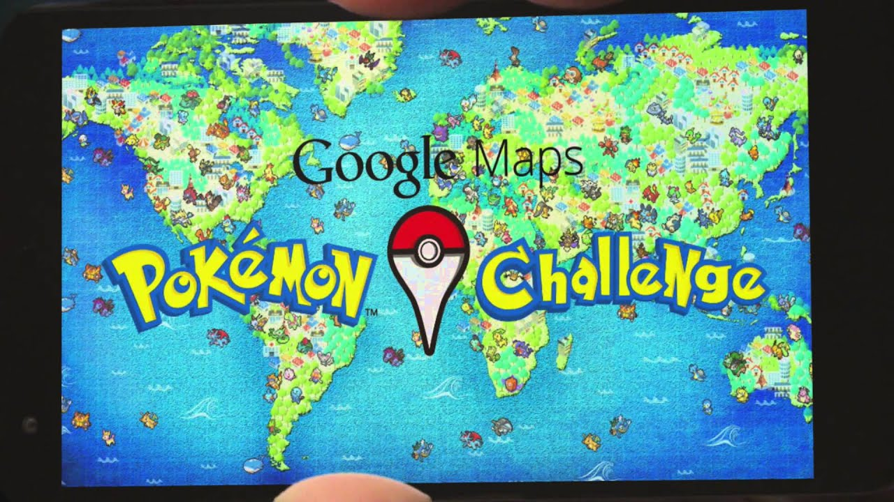 Google Maps Pokemon Challenge Youtube