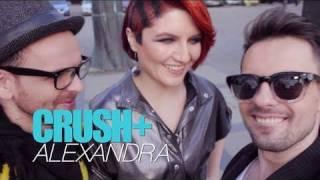 Crush+ Alexandra - I Need U More (Official Video)