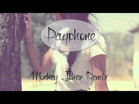 Maroon 5 - Payphone (Monkey Joker Remix)