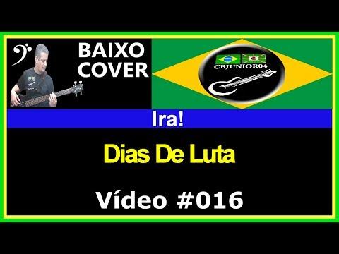 Ira! - Dias De Luta (no BAIXO com Tablatura) - bass cover tab