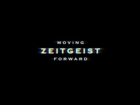 Zeigeist: Moving Forward
