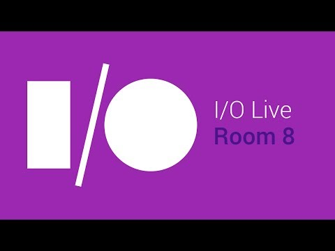 Google I/O 2014 - Day 1 - Room 8