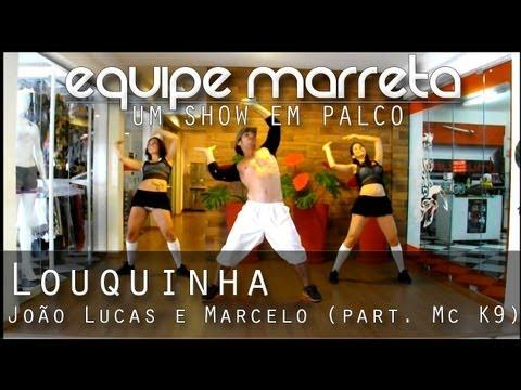 Louquinha - João Lucas e Marcelo (part. Mc K9) (Coreografia Professor Jefin