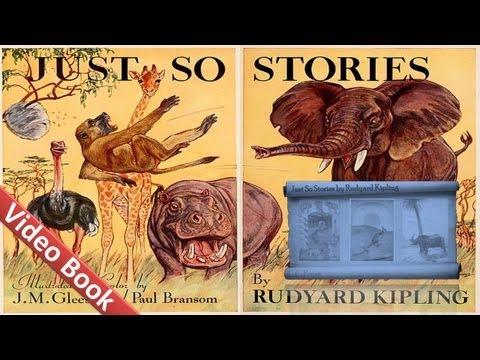 Just So Stories Audiobook by Rudyard Kipling