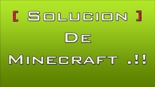 [ Solucion ] De Minecraft NO ABRE