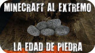 Minecraft Extremo - Comenzamos en la EDAD DE PIEDRA!!