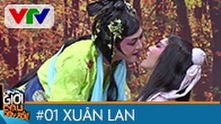 ƠN GIỜI CẬU ĐÂY RỒI 2015 | TẬP 1 | XUÂN LAN & CHÍ TÀI - TRƯỜNG GIANG