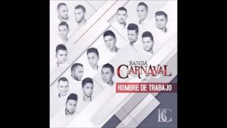El Problema Es Tuyo Banda Carnaval