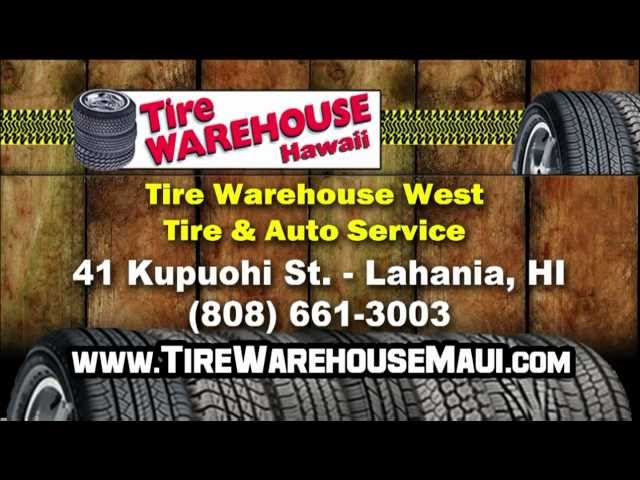 Tire Warehouse - Lahaina Maui Hawaii