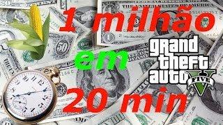 GTA 5 ONLINE 1 MILHÃO EM 20 MINUTOS ( TUTORIAL )