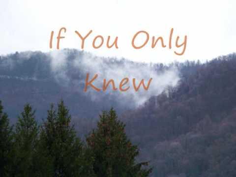 If you only knew lyrics
