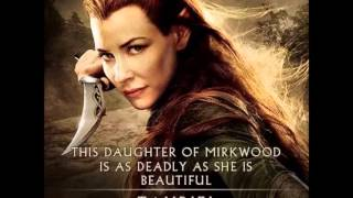 Tauriel Theme Song. The Hobbit The Desolation Of Smaug, By