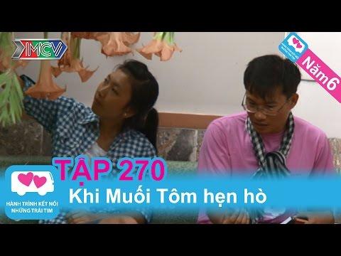 Khi Muối Tôm hẹn hò | LOVEBUS | Năm 6 | Tập 270 | 280114