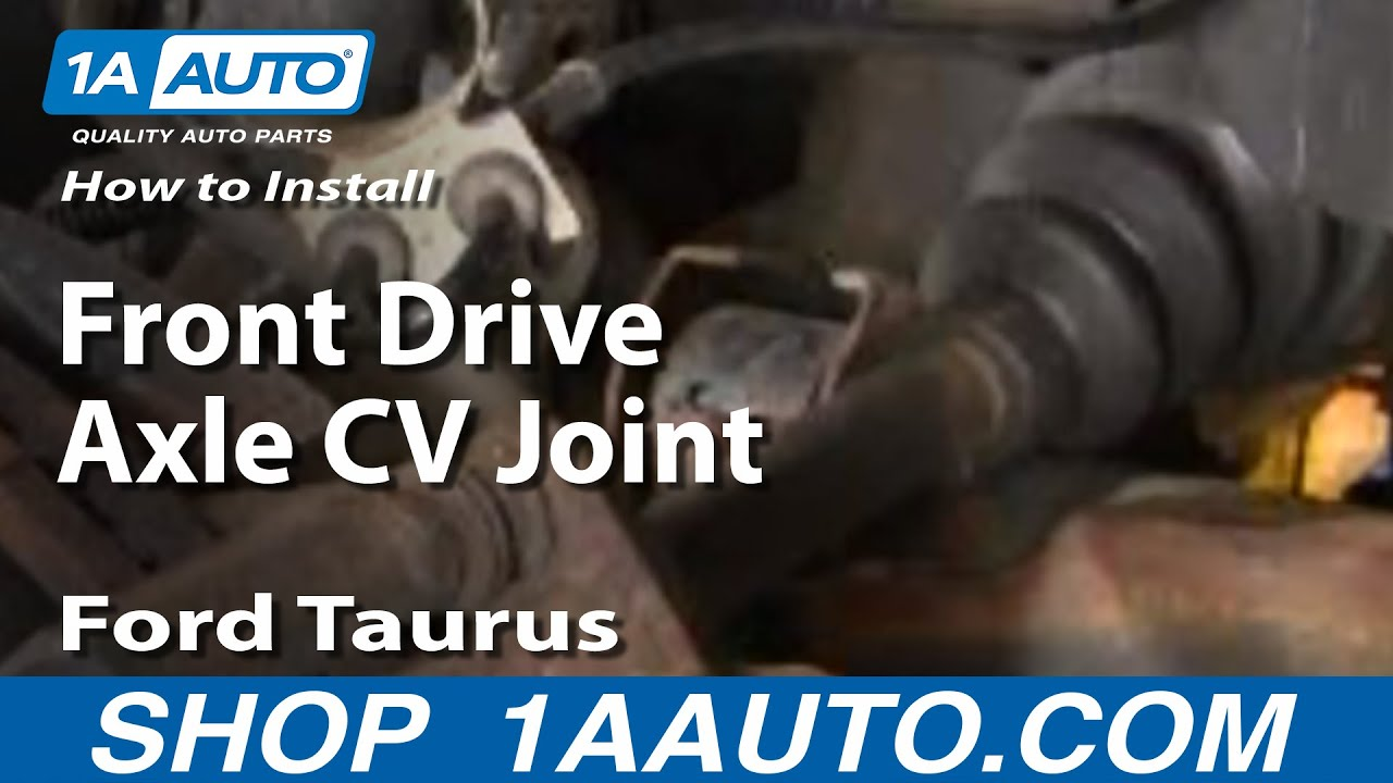 How To Install Replace Front Drive Axle Cv Joint Ford