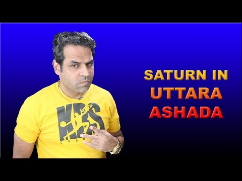 Saturn in Uttara Ashada Naksahtra in Vedic Astrology