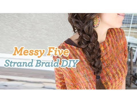 Messy Five {5} Strand Braid | Cute Braided Hairstyles
