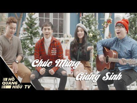 Chúc Mừng Giáng Sinh - Hồ Quang Hiếu, Nguyễn Đình Vũ   MV Giáng Sinh
