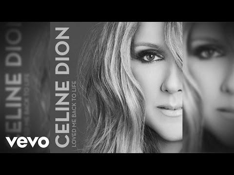 Image video  Céline Dion - Loved Me Back to Life