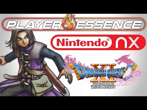 Nintendo NX - Dragon Quest XI 100% Confirmed! Aiming for Simultaneous Launch!