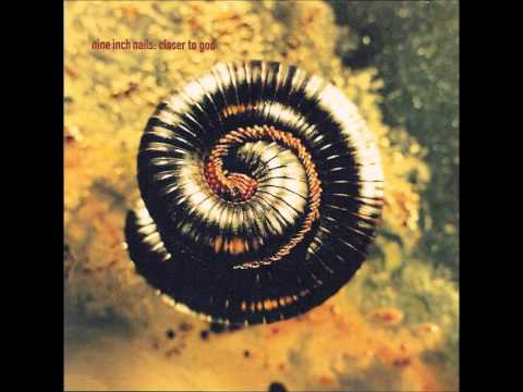 Nine Inch Nails-Closer (Further Away)