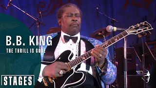 B. B. King – The Thrill Is Gone (Live at Montreux 1993)