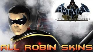 Batman Arkham Origins: All Robin Skins!!!