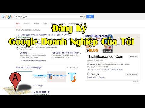 Đăng Ký Google Doanh Nghiệp Của Tôi Xác Minh Không Cần Nhận Thư - SEO Local - Google Maps