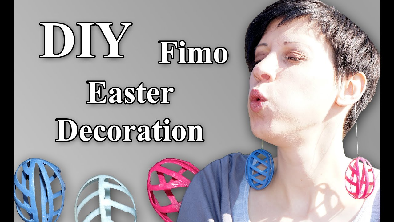 Fimo dekoration ostern easter clay decoration tutorial - Dekoration ostern ...