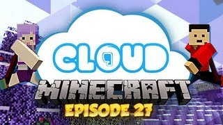 """BACK TO THE AETHER!"" Cloud 9 - Ep 27"