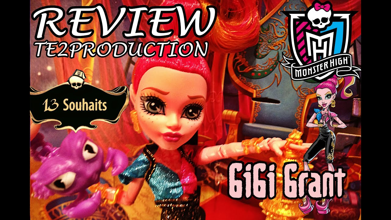 Review monster high 13 wishes gigi grant 13 souhaits - 13 souhait monster high ...