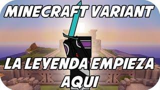 Minecraft MMOVariant - LA LEYENDA EMPIEZA AQUÍ