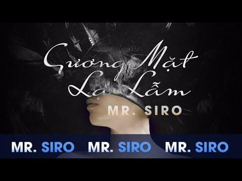[Lyric] Gương Mặt Lạ Lẫm - Mr Siro