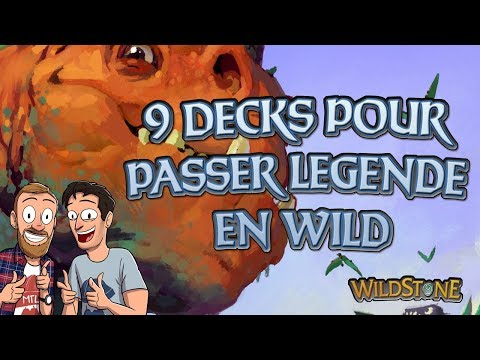 LES 9 DECKS WILD POUR PASSER LEGENDE EN OCTOBRE [Wild] [Fr] [Hearthstone]
