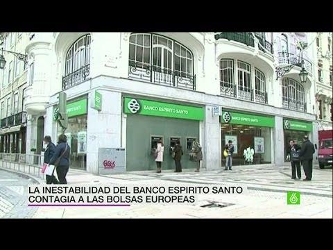 La inestabilidad del Banco Espirito Santo contagia a las bolsas europeas