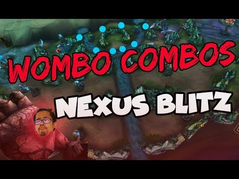 Les WOMBO COMBOS sur le nouveau mode de jeu de LoL - Nexus Blitz Gameplay League of Legends