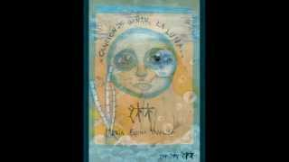 Canción De Bañar La Luna. María Elena Walsh.