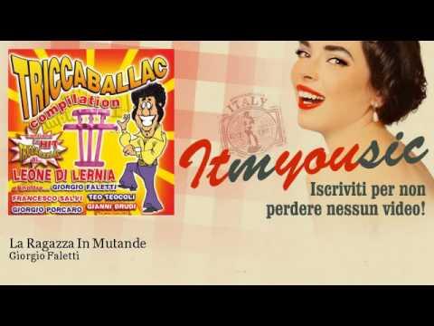 Giorgio Faletti - La Ragazza In Mutande - ITmYOUsic