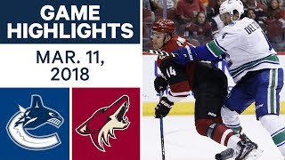 NHL Game Highlights | Canucks vs. Coyotes - Mar. 11, 2018