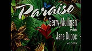 Gerry Mulligan/Jane Duboc - Wave view on youtube.com tube online.