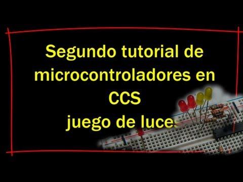 segundo tutorial de programación de microcontroladores CCS ( juego de luces)