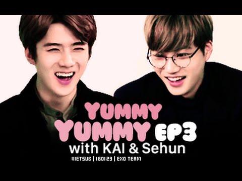 160123 Yummy Yummy Ep 3 with KAI & Sehun [Vietsub by EXO Team]