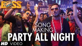 Party All Night Ft. Honey Singh Boss Song Making Akshay