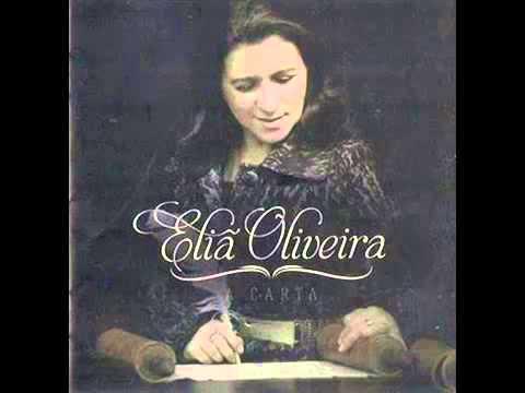 Eliã Oliveira - A Carta  (2013)