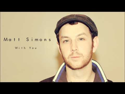 With You -Matt Simons (Audio Only)