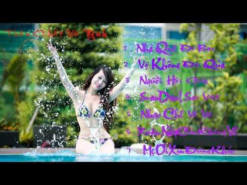 Vợ Không Đòi Quà - Liên Khúc Nhạc Chế Việt Cực Hot 2014