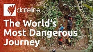 The World's Most Dangerous Journey?