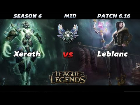League Of Legends Xerath Vs Leblanc Season 6 Lol Mid Diamond