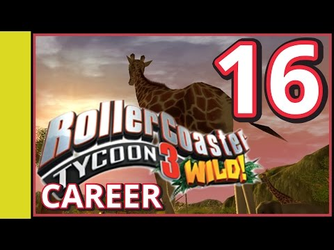Rollercoaster Tycoon 3 Career - Wild! - Part 16