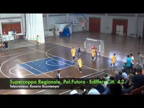 Supercoppa Reg.: Futura-Cittanova 4-2 (09/05/15)